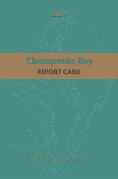 Chesapeake Bay Health Report Card: 2007 (Page 1)