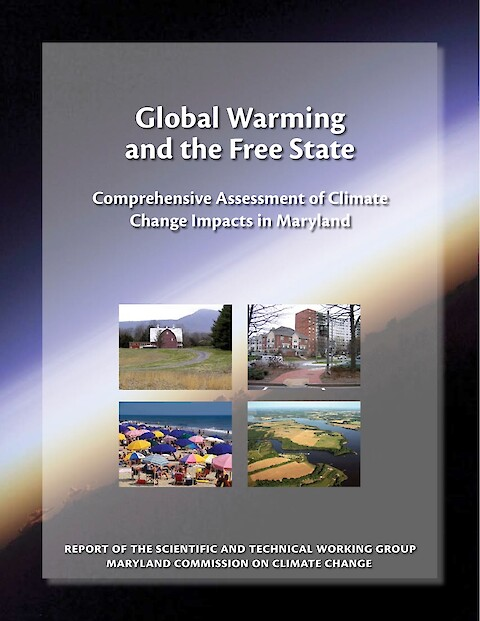 Global Warming and the Free State: Comprehensive Assessment of Climate Change Impacts in Maryland (Page 1)
