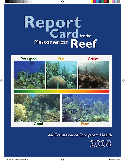 Report card for the Mesoamerican reef (Page 1)