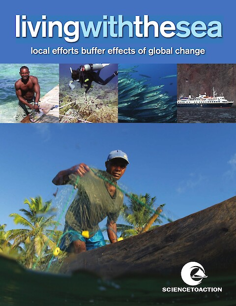 Living with the Sea: Local efforts buffer effects of global change (Page 1)