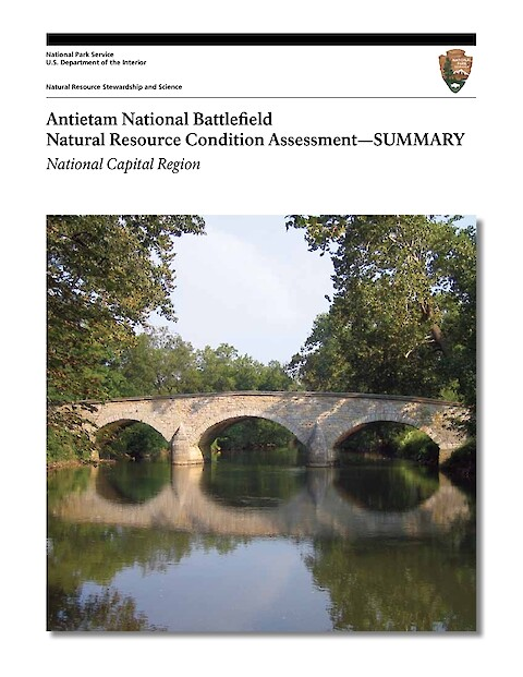 Antietam National Battlefield Natural Resource Condition Assessment - Executive Summary (Page 1)