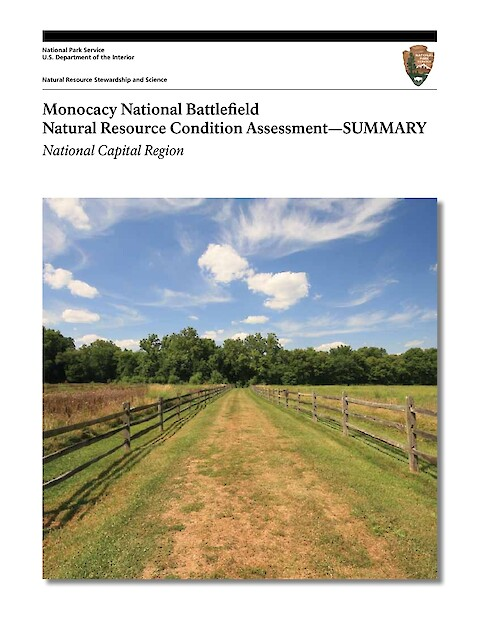 Monocacy National Battlefield Natural Resource Condition Assessment - Executive Summary (Page 1)