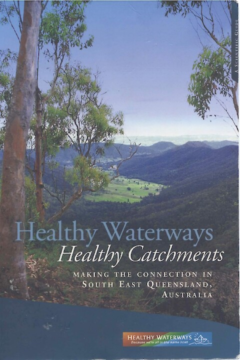 Healthy Waterways, Healthy Catchments (Page 1)