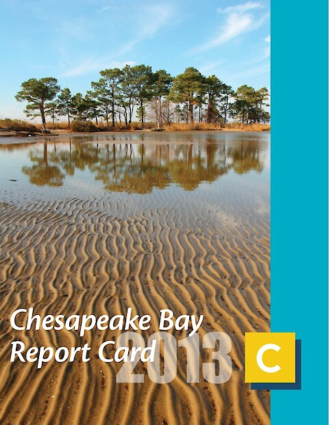 2013 Chesapeake Bay Report Card (Page 1)