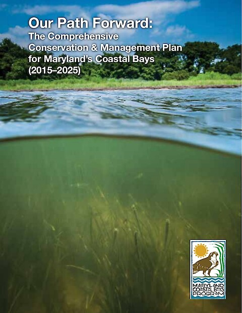 Our Path Forward: The Comprehensive Conservation & Management Plan for Maryland