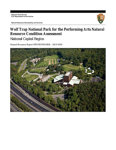 Wolf Trap National Park for the Performing Arts Natural Resource Condition Assessment (Page 1)